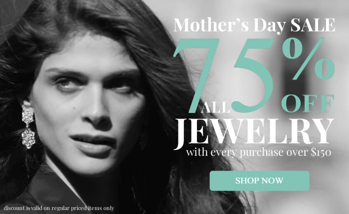 Mother's Day SALE - Get 75% OFF on ALL Jewelry
