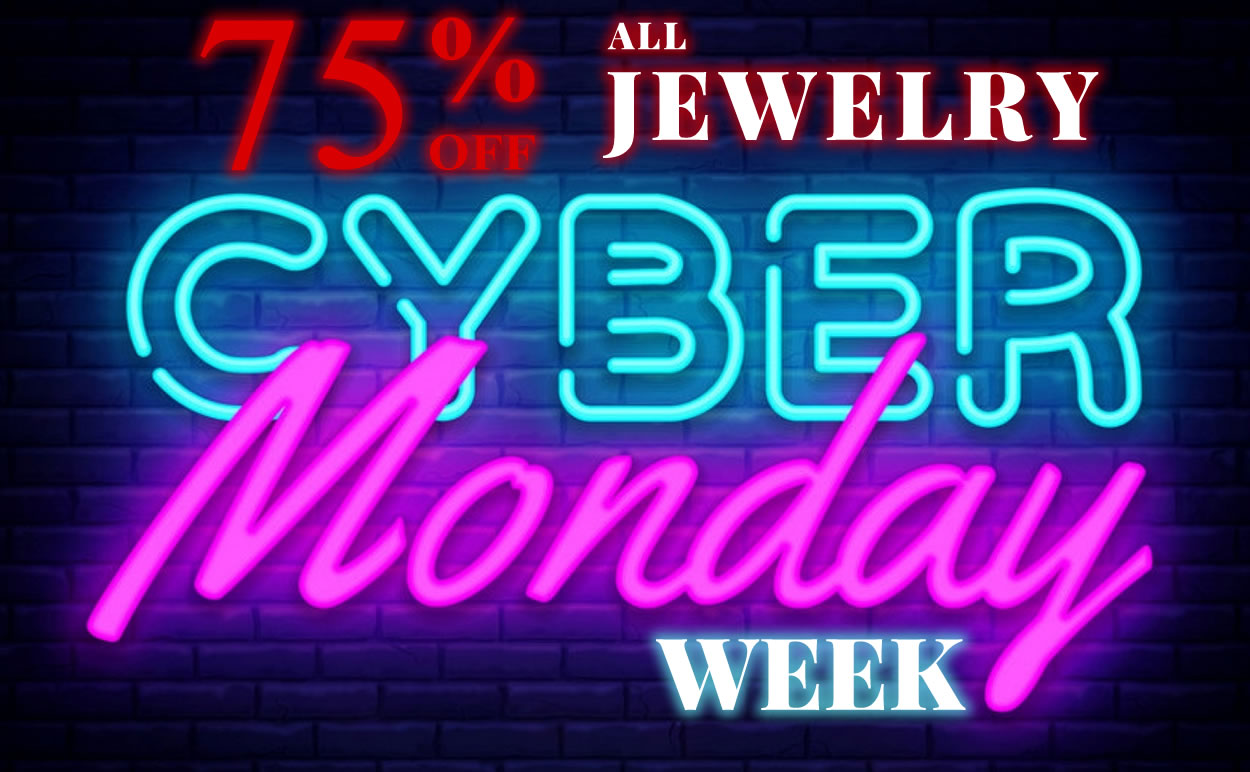 CYBER MONDAY All Jewelry 75% OFF