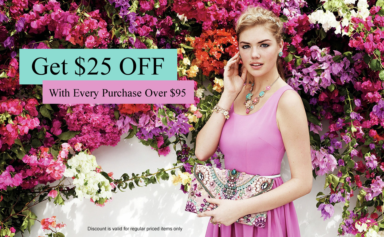Get 25$ OFF With Every Purchase Over $95