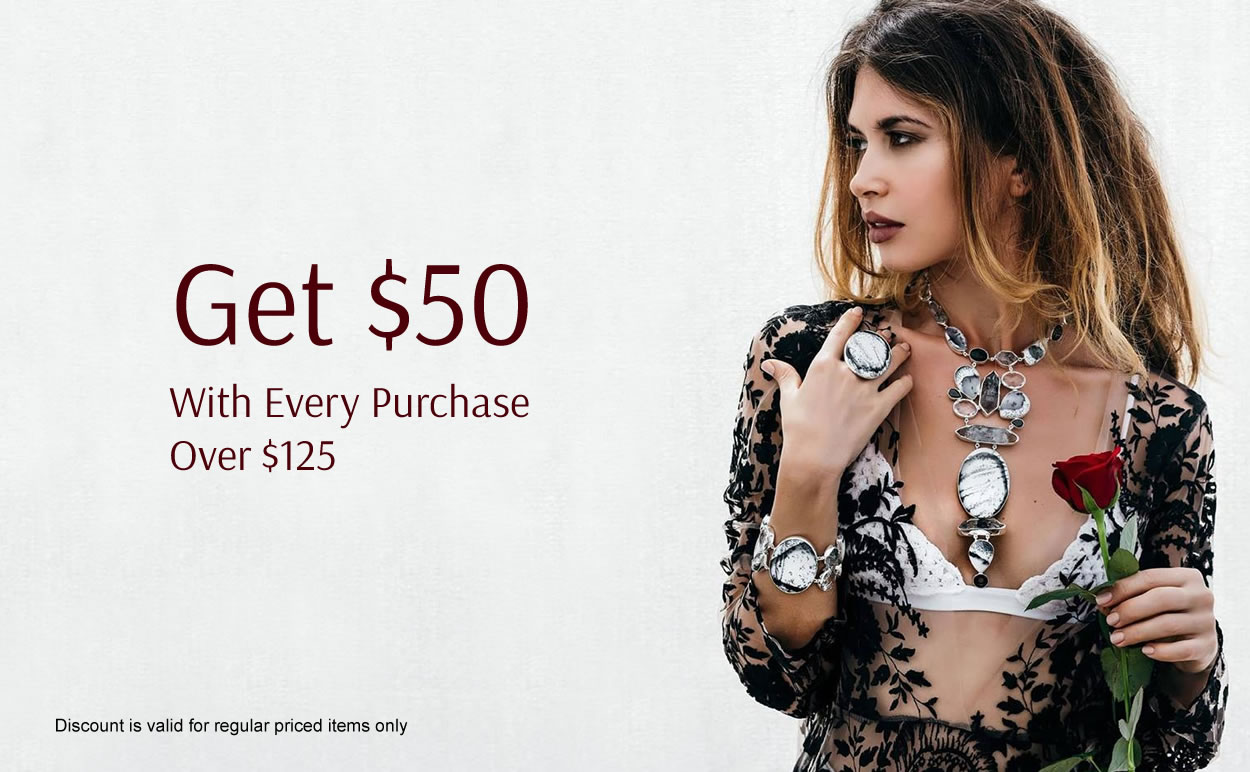 Get $50 with Every Purchase over $125
