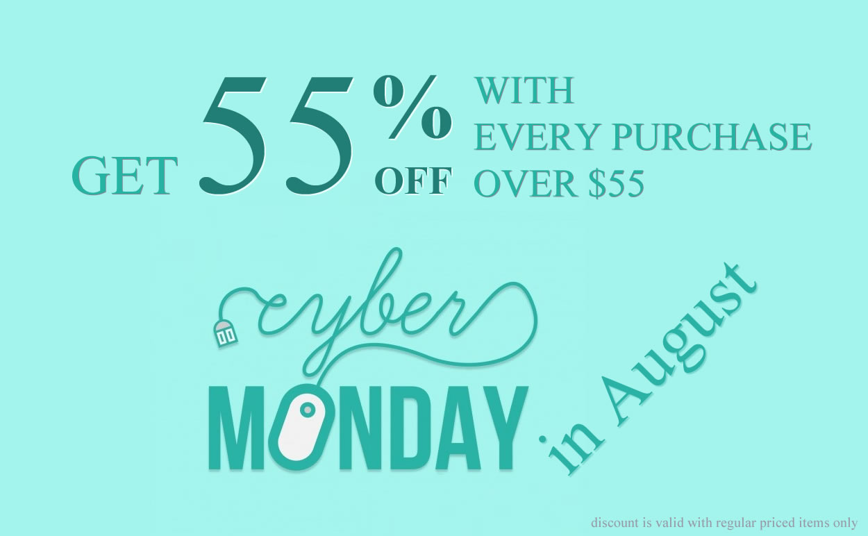 CYBER MONDAY IN AUGUST - 55% OFF with Every Jewelry Purchase over $55